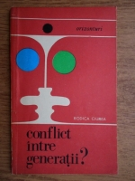 Anticariat: Rodica Ciurea - Conflict intre generatii?