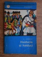 Anticariat: S. I. Garleanu - Haiducie si haiduci