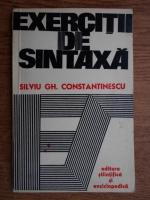 Anticariat: Silviu Constantinescu - Exercitii de sintaxa
