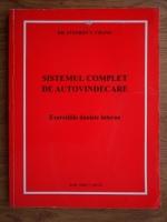 Anticariat: Stephen T. Chang - Sistemul complet de autovindecare. Exercitiile daoiste interne