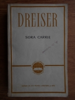 Theodore Dreiser - Sora Carrie