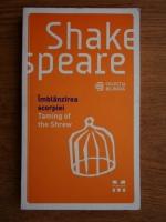 Anticariat: William Shakespeare  - Imblanzirea scorpiei. Taming of the Shrew