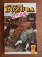 Anticariat: Augustin Buzura - Refuges
