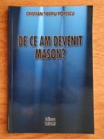 Anticariat: Cristian Tiberiu Popescu - De ce am devenit mason?