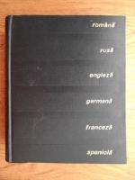Anticariat: Dictionar tehnic poliglot (romana, rusa, engleza, germana, franceza, spaniola)