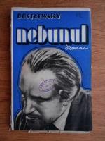 Anticariat: Fedor Dostoievsky - Nebunul