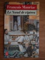 Francois Mauriac - Le Noeud de viperes