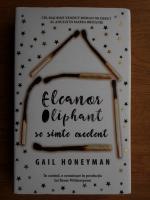 Gail Honeyman - Eleanor Oliphant se simte excelent