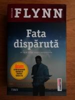 Anticariat: Gillian Flynn - Fata disparuta