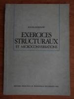 Anticariat: Ileana Raileanu - Exercices structuraux et microconversations