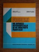 Anticariat: Ioan A. Rus - Probleme de ecuatii diferentiale si cu derivate partiale