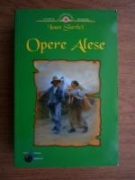 Anticariat: Ioan Slavici - Opere alese
