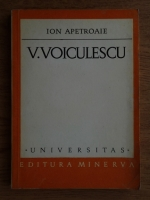 Anticariat: Ion Apetroaie - V. Voiculescu, studiu monografic