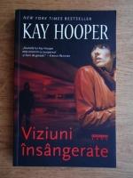 Anticariat: Kay Hooper - Viziuni insangerate