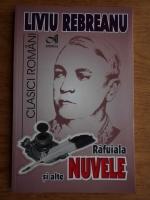 Anticariat: Liviu Rebreanu - Rafuiala si alte nuvele