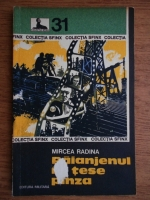Anticariat: Mircea Radina - Paianjenul isi tese panza