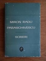 Anticariat: Miron Radu Paraschivescu - Scrieri (volumul 1)