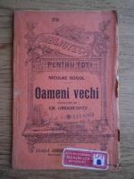 Anticariat: N. V. Gogol - Oameni vechi