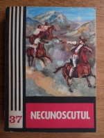 Necunoscutul. Antologie din literatura anglo-saxona