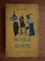 Nikolai Nosov - Nuvele si schite