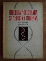 Anticariat: O. Fodor - Biologia moleculara si medicina moderna