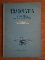 Anticariat: Petru Groza - Traian Vuia. Realizarea zborului mecanic. Marturii