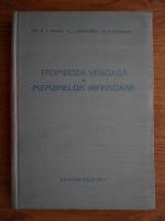Anticariat: Pius Brinzeu - Tromboza venoasa a membrelor inferioare
