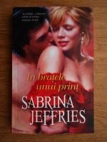 Sabrina Jeffries - In bratele unui print