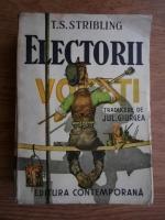 Anticariat: T. S. Stribling - Electorii (1944)