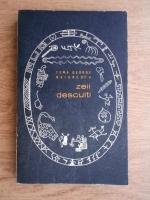 Anticariat: Toma George Maiorescu - Zeii desculti. 199 de zile si nopti in secvente intercontinentale
