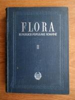 Traian Savulescu - Flora Republicii Populare Romane (volumul 2)