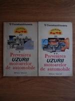 Anticariat: V. Constantinescu - Prevenirea uzurii motoarelor de automobile (2 volume)