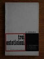 Anticariat: Zigu Ornea - Trei esteticieni