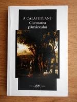 Anticariat: A. Calafeteanu - Chemarea pamantului