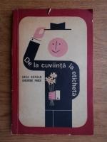 Anticariat: Anca Bursan - De la cuviinta la eticheta