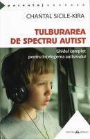 Anticariat: Chantal Sicile-Kira - Tulburarea de spectru autist