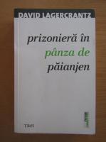 Anticariat: David Lagercrantz - Prizoniera in panza de paianjen
