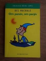 Des MacHale - Om pansiv, om parsiv