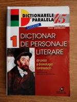 Anticariat: Florin Sindrilaru - Dictionar de personaje literare din proza si dramaturgia romaneasca (volumul 1)