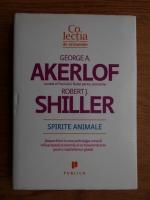 George Akerlof, Robert J. Shiller - Spirite animale