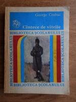Anticariat: George Cosbuc - Cantece de vitejie