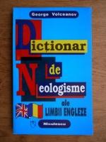 George Volceanov - Dictionar de neologisme ale limbii engleza
