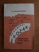 Anticariat: Gheorghe Nistorescu - Fenomenul Kozak