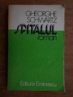 Anticariat: Gheorghe Schwartz - Spitalul