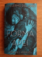 Anticariat: Guillermo del Toro - Forma apei