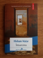 Anticariat: Hisham Matar - Intoarcerea