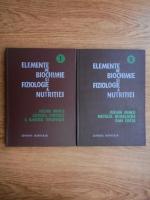 Iulian Mincu - Elemente de biochimie si fiziologie a nutritiei (2 volume)