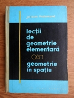 Anticariat: Jacques Hadamard - Lectii de geometrie elementara. Geometrie in spatiu