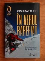 Jon Krakauer - In aerul rarefiat