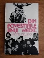 Lascar Dinulescu - Din povestirile unui medic
